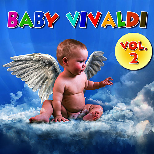 Baby Vivaldi    Vol 2 by Vivaldi