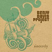 Sincerely by The Benjy Davis Project