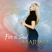 Fire & Soul by Marina
