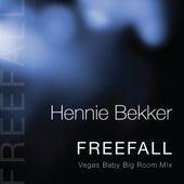 Freefall (Vegas Baby Big Room Mix) by Hennie Bekker