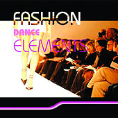 Fashion Dance Elements by Various Artists