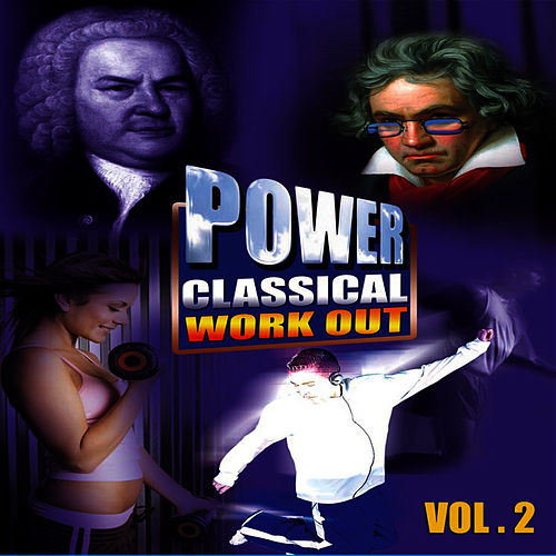Power Classical Work Out Vol. 2 by David & The High Spirit