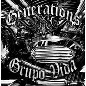 Generations by Grupo Vida (1)