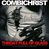 Throat Full Of Glass by Combichrist