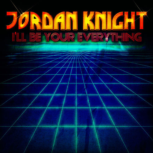 I'll Be Your Everything - EP by Jordan Knight