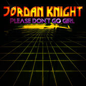 Please Don't Go Girl - EP by Jordan Knight