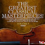 The Greatest Classical Masterpieces! Volume 4 (Remastered) by Various Artists