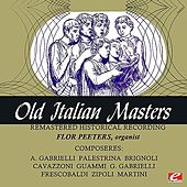Old Italian Masters (Remastered Historical Recording) by Flor Peeters