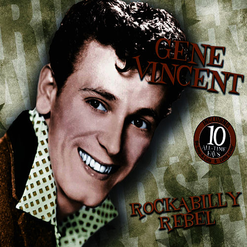 Rockabilly Rebel by Gene Vincent