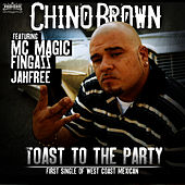 Toast To The Party by Chino Brown