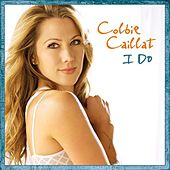 I Do by Colbie Caillat