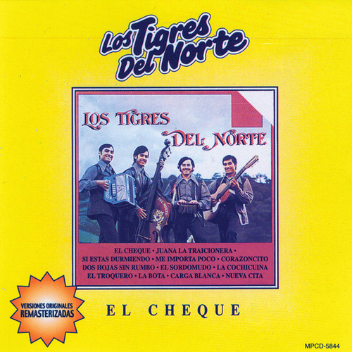 El Cheque by Los Tigres del Norte