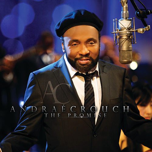 The Promise by Andrae Crouch