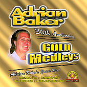 Adrian Baker Gold Medleys by Adrian Baker
