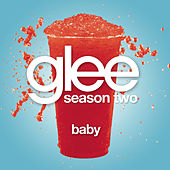 Baby (Glee Cast Version) by Glee Cast