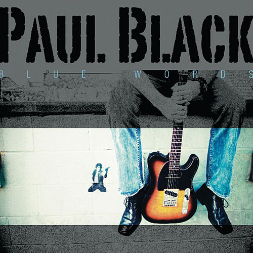 Paul Black Blue Words by Paul Black