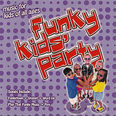 Funky Kids' Party by Various Artists