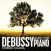 Debussy: Music for Piano by Noriko Ogawa