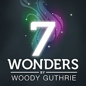 7 Wonders - Woody Guthrie - EP by Woody Guthrie