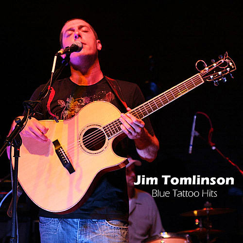 Blue Tattoo Hits by Jim Tomlinson