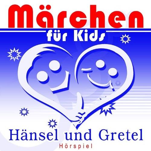Märchen für Kids - Hänsel und Gretel (Hörspiel) by Various Production