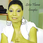 Complex by Sista Flame