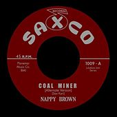 Coal Miner by Nappy Brown
