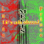 Lutan Fyah Meets Prince Jazzbo by Various Artists