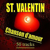 St. Valentin / Chanson d'amour by Various Artists