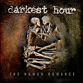 The Human Romance by Darkest Hour