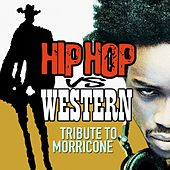 Hip Hop Vs Western (Tribute to Morricone) by Various Artists