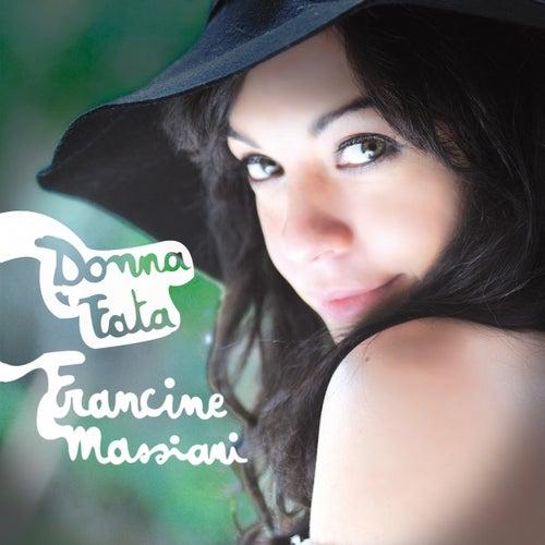 Donna fata by Francine Massiani
