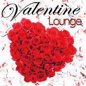 Valentine Lounge by Various Artists