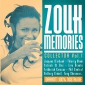 Zouk Memories Collector, Vol. 1 (Garanti 100% nostalgie) by Various Artists