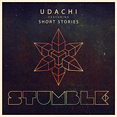 Stumble feat. Short Stories by Udachi