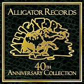 Alligator Records 40th Anniversary Collection von Various Artists