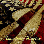American Stories by Brent Bennett