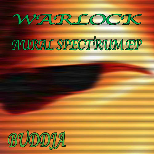 Aural Spectrum EP by Warlock