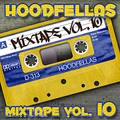 Mixtape Vol.10 by Hood Fellas