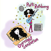 Overnight Sensation by Patti Rothberg