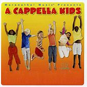 A Cappella Kids - A Grammy Award Winner by Kids Praise Kids