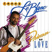 Prisoner Of Love by Lenny LeBlanc