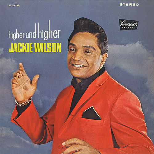 Higher And Higher by Jackie Wilson