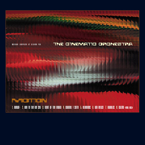 Motion by Cinematic Orchestra