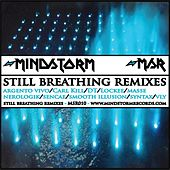 Still Breathing Remixes by Various Artists