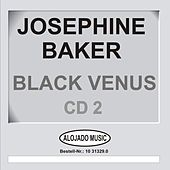 Black Venus CD2 by Josephine Baker
