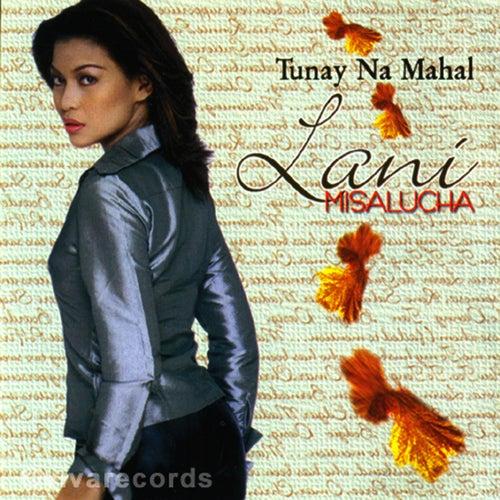 Tunay Na Mahal by Lani Misalucha