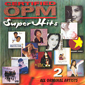 Certified OPM Super Hits 2 by Various Artists