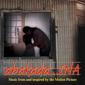 Abakada… Ina- OST by Various Artists
