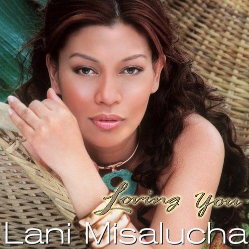 Loving You by Lani Misalucha